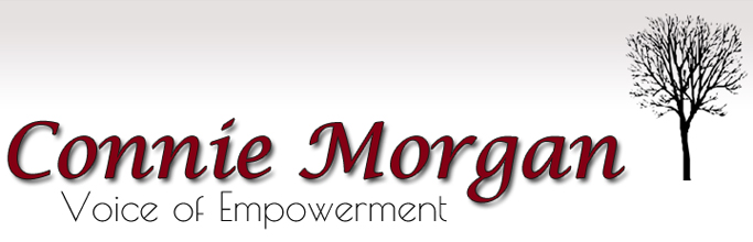 Connie Morgan, Voice of Empowerment